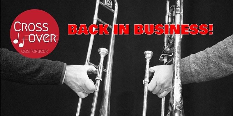 Crossover presenteert… Back in Business!